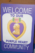 Purple Heart Sign - Welcome
